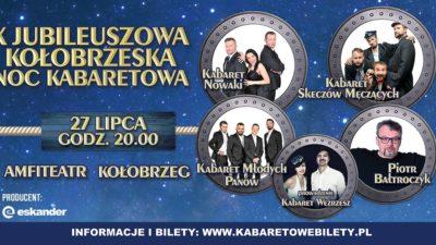 Sobota, amfiteatr, X Kołobrzeska Noc Kabaretowa, godz. 20, bilety od 60 zł