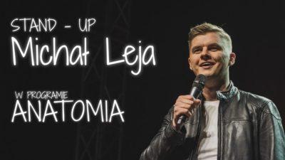 Wtorek, klub Centrala, wieczór stand up/ Michał Leja, godz. 20, bilety 35zł/40zł