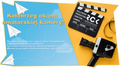 """30 maja – 6 czerwca, konkurs """"Kołobrzeg okiem amatorskiej kamery"""""""