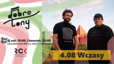 4 sierpnia, RCK, koncert WCZASY, godz. 20, wstęp wolny