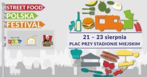 Wkrótce druga edycja Street Food Festivalu