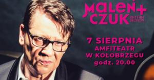 Koncert Maleńczuka w amfiteatrze już jutro. Zostało niewiele biletów