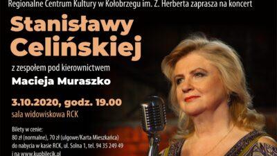 3 października, RCK, koncert Stanisławy Celińskiej, godz. 19, bilety 80 zł