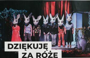 """17 października, RCK, sztuka """"Dziękuję za różę"""", godz. 19, bilety 40 zł"""