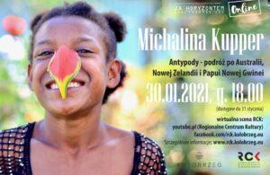 """ONLINE: 30 stycznia, godz. 18, """"Za horyzontem"""", spotkanie z podróżniczką Michaliną Kupper"""