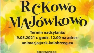 """Konkurs fotograficzny """"RCKowo MAJówkowo"""""""