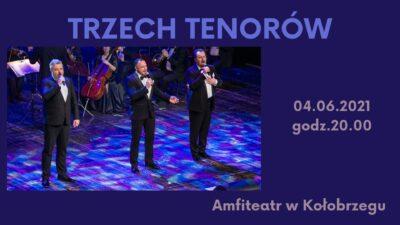 4 czerwca, amfiteatr, Koncert Trzech Tenorów, godz. 20, bilety 50 zł/25 zł
