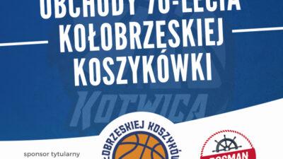 Obchody 70-lecia kołobrzeskiej koszykówki